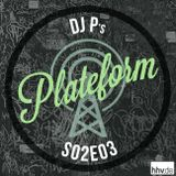 Plateform S02E03