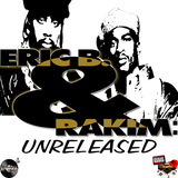 FULLBLAST RADIO PRESENTS ERIC B AND RAKIM - UNRELEASED
