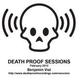Death Proof Sessions - 21/02/13 - Benjamin Vial