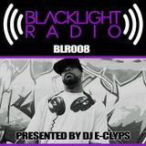 Blacklight Radio Episode 8 - Presented By DJ E-Clyps