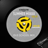 Summer Mixxx Vol 51 (Local OldSkul)