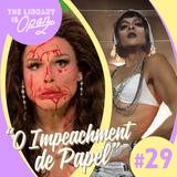 #29 O Impeachment de Papel
