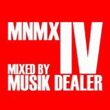 Musik Dealer - MNMX IV (Electric Shower)
