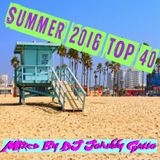 Summer 2016 TOP40 MIX (CLEAN)