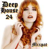 Deep House 24