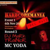 HARDCORE MANIA 1- round 3 DJ TRaiNoR MC YODA Nov 20177   kickingbeats live uk hardcore
