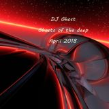 DJ Ghost - Ghosts of the deep (April 2018)