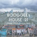 BOOGGEE's HOUSE 21