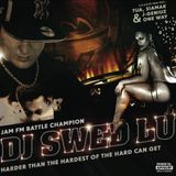 DJ SWED LU - HARDER THEN THE HARDEST OF THE HARD CAN GET - MIXTAPE 2006