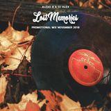 Alexo B & Dj Alex - Lost Memories (Promotional Mix November 2018)