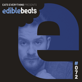EB072 - edible bEats - Eats Everything live from Elrow at Amnesia, Ibiza (Part 3)
