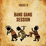 Bang Gang Session (Techno & Techhouse in the Mix)