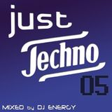 DJ Energy presents Just Techno 5 [JUNE2014]