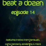 Beat A Dozen - Episode 14