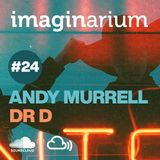 The Imaginarium #24 feat Andy Murrell & DR D