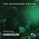 The Anjunadeep Edition 100 (Part Four) with Cubicolor - Live from London