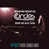 MissFortune - The Circles Drum & Bass Show - 003 - 26.05.2015 - FutureSoundsRadio
