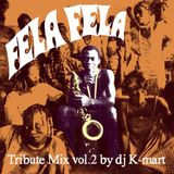 Fela Kuti tribute mix vol.2