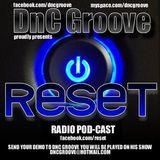 DnC  Groove  - RESET RADIO  #414