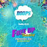 "DOOPS Radio 0532 -2018 vol.3- ""FREE UP THURSDAY Promotion Mix"" Mixed By KIWAMI"