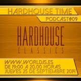 Hardhouse Time @ Worldjs 25/09/2014 PODCAST #09