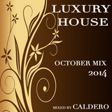 Caldero - October Mix 2014 (Luxury House)
