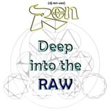 DJ REN - DEEP INTO THE RAW