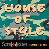 House Of Style: Scrubbles.net Summer '15 Mix