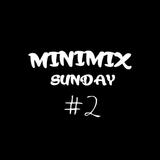 MiniMix  Sunday #2
