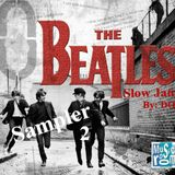 The Beatles Slow Jams Sampler - Let It Be (By: DOC 01.11.14)