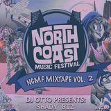 NCMF 2014 Official Mixtape Vol. 2:  Presents DJ OttO - Shady Biz