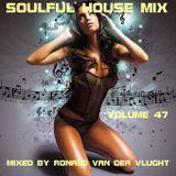Soulful House Mix Volume 47