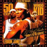 G-Unit Radio Pt. 3 - Takin It To The Streets (Hosted Lebron James) (2003)