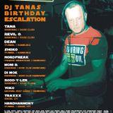 Dj TraxXx Live @DJ Tana´s Birthday Escalation 06.07.2013