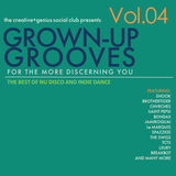 The creative+genius social club presents: Grown-Up Grooves - The best of Nu Disco and Indie Dance