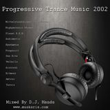 Progressive Trance 2002 - Mixed By Dj Hands (Muskaria)