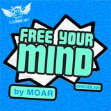Free Your Mind #20 (Mixed Radio Show)