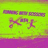 Running With Scissors #34