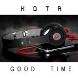 KOTA - Good Time