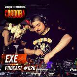 Exe @ Set Exclusivo Movida Electrónica Córdoba (Podcast 026) 22.10.15