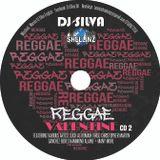 DJ SILVA REGGAE VALENTINE 2