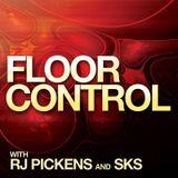 RJ Pickens & SKS  - Floor Control 070 (Guest Donatello) - 18-Jul-2014