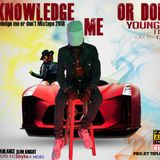 Young King - Acknowledge me or don_t mixtape 2018-2019