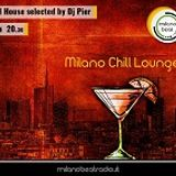 Milano Chill Lounge Radio Show #01 Selected by Dj Pier