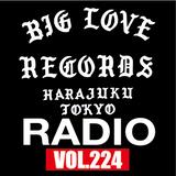 BIG LOVE RADIO VOL.224 (MAY.04, 2019)