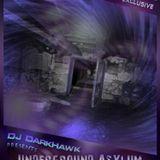 DJDarkHawk - Underground Asylum ep.1