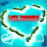 DJ Alex Mega - Love Paradise - 2015