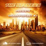 The Kıckers - Urban Podcast # 1