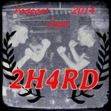 2H4RD Podcast June 2014