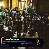 Iran Current 1 // SET Festival 2015